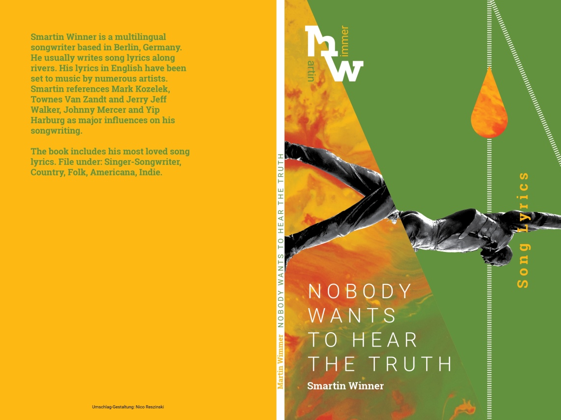 Martin Wimmer, Nobody Wants To Hear The Truth. Smartin Winner Song Lyrics. 7,99 Euro.