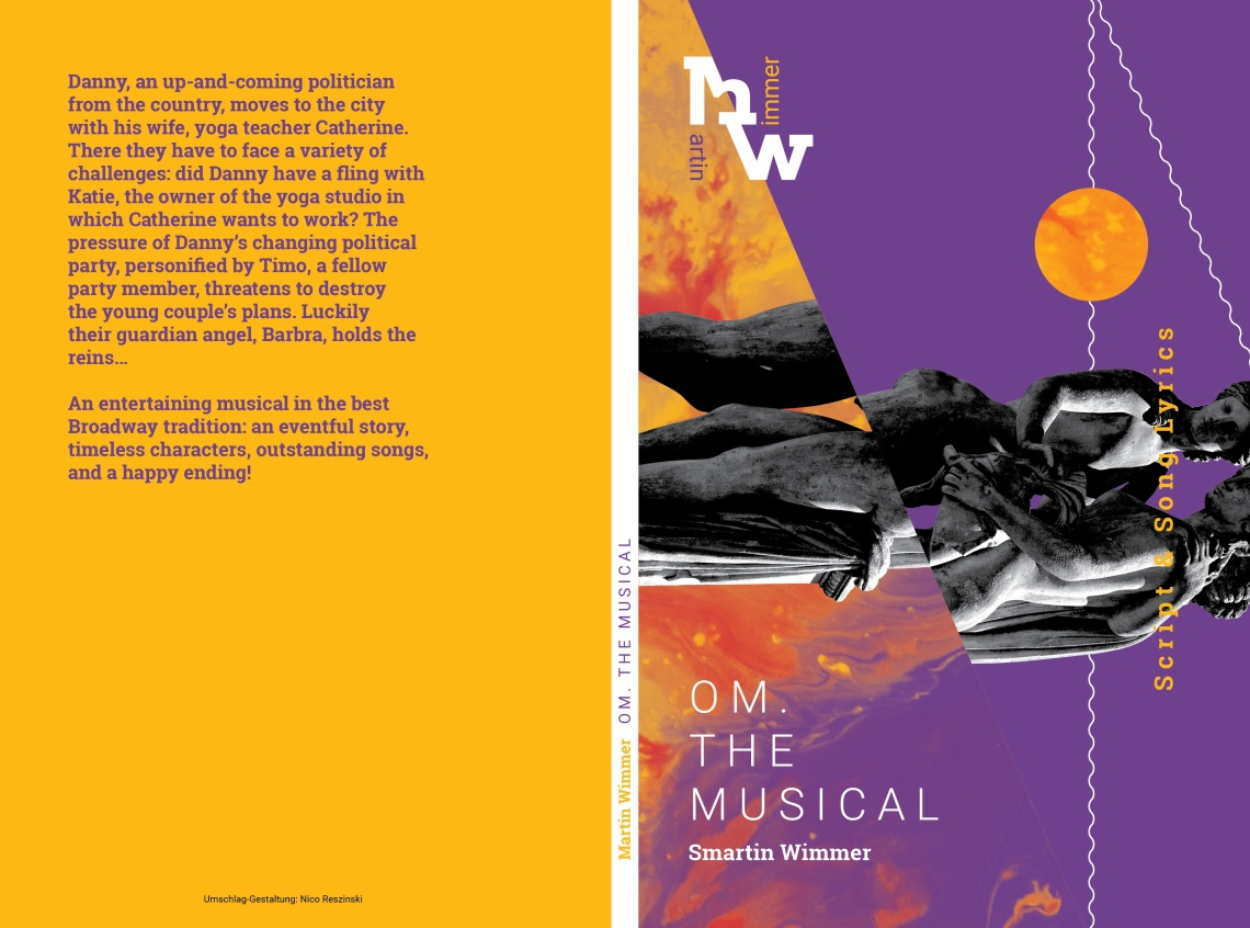 Martin Wimmer, OM. The Musical. 9,99 Euro.